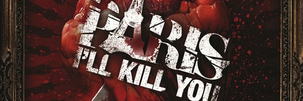 PARIS-ILL-KILL-YOU-VISUEL-
