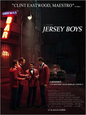 JERSEY BOYS de Clint Eastwood Critique - en salles (biopic)