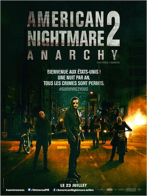 AMERICAN NIGHTMARE 2 : ANARCHY de James DeMonaco Critique - en salles (thriller)