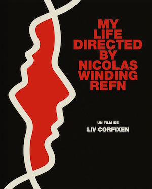 my_life_directed_by_nicolas_winding_refn