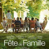 FÊTE DE FAMILLE de Cédric Khan : la critique du film