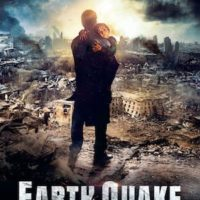 EARTHQUAKE de Sarik Andreasyan : la critique du film