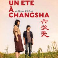 UN ÉTÉ A CHANGSHA de Zu Feng : la critique du film