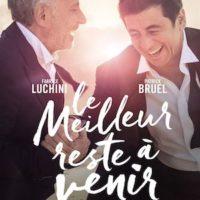 LE MEILLEUR RESTE A VENIR de Matthieu Delaporte & Alexandre De La Patellière : la critique du film