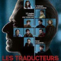 LES TRADUCTEURS de Régis Roinsart : la critique du film