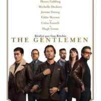 THE GENTLEMEN de Guy Ritchie : la critique du film