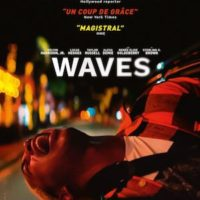 WAVES de Trey Edward Shults : la critique du film