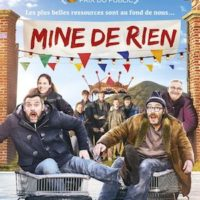 MINE DE RIEN de Mathias Mlekuz : la critique du film