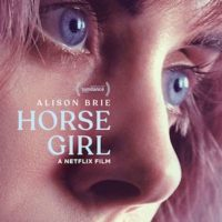 HORSE GIRL de Jeff Baena : la critique du film