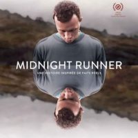MIDNIGHT RUNNER de Hannes Baumgartner : la critique du film
