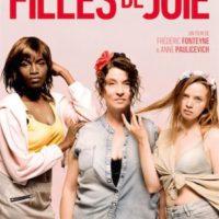 FILLES DE JOIE d'Anne Paulicevich & Frédéric Fonteyne : la critique du film