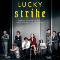 LUCKY STRIKE de Yong-hoon Kim : la critique du film