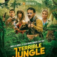 TERRIBLE JUNGLE de Hugo Benamozig et David Caviglioli : la critique du film
