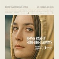 NEVER RARELY SOMETIMES ALWAYS de Eliza Hittman : la critique du film