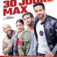 30 JOURS MAX de Tarek Boudali : la critique du film