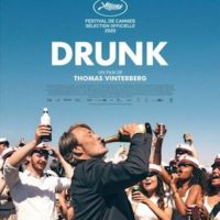 DRUNK de Thomas Vinterberg : la critique du film