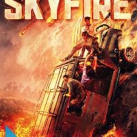 SKYFIRE de Simon West : la critique du film