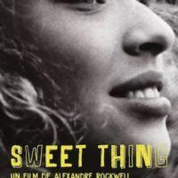 SWEET THING de Alexandre Rockwell : la critique du film