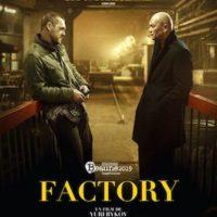 FACTORY de Yuri Bykov : la critique du film