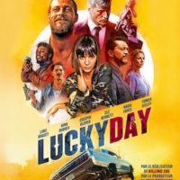 LUCKY DAY de Roger Avary : la critique du film