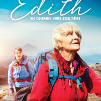 EDITH EN CHEMIN VERS SON RÊVE de Simon Hunter : la critique du film