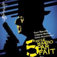 5 EST LE NUMÉRO PARFAIT d'Igort : la critique du film