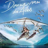 DONNE-MOI DES AILES de Nicolas Vanier : la critique du film