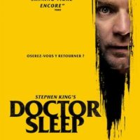 DOCTOR SLEEP de Mike Flanagan : l'avis de Fred sur la suite de Shining