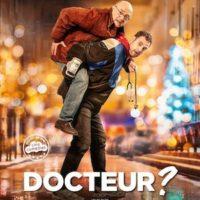 DOCTEUR ? de Tristan Séguéla : la critique du film