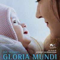 GLORIA MUNDI de Robert Guédiguian : la critique du film