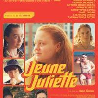 JEUNE JULIETTE de Anne Émond : la critique du film