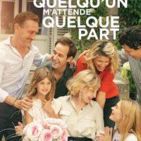 JE VOUDRAIS QUE QUELQU'UN M'ATTENDE QUELQUE PART d'Arnaud Viard : la critique du film