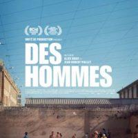 DES HOMMES de Jean-Robert Viallet et Alice Odiot : la critique du film