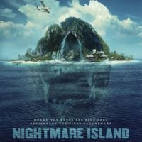 NIGHTMARE ISLAND de Jeff Wadlow : la critique du film