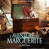 L'AVENTURE DES MARGUERITE de Pierre Coré : la critique du film
