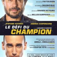 LE DÉFI DU CHAMPION de  Leonardo D'Agostini : la critique du film