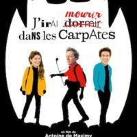 J'IRAI MOURIR DANS LES CARPATES d'Antoine de Maximy : la critique du film