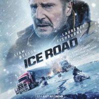 ICE ROAD de Jonathan Hensleigh : la critique du film