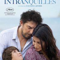 LES INTRANQUILLES de Joachim Lafosse : la critique du film [Cannes 2021]