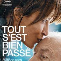 TOUT S'EST BIEN PASSÉ de François Ozon : la critique du film [Cannes 2021]