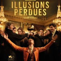 ILLUSIONS PERDUES de Xavier Giannoli : la critique du film